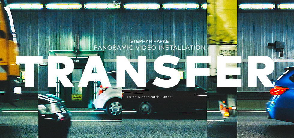 TRANSFER ( 2015 ) panoramic video installation - STEPHAN RAPKE